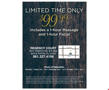 *Introductory offer valid for first -time Guest only. Both 1-hour services must be redeemed in sequential appointments on the someday. Only valid at Regency Court location. Service times include up to 10min. of prep time. Additional local taxes and fees may apply. Rates and service may very by location. See store for details.