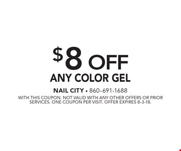 $8 Off Any Color Gel. With this coupon. Not valid with any other offers or prior services. One coupon per visit. Offer expires 8-3-18.
