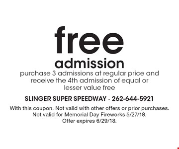 FREE admission! purchase 3 admissions at regular price and receive the 4th admission of equal or lesser value free. With this coupon. Not valid with other offers or prior purchases. Not valid for Memorial Day Fireworks 5/27/18. Offer expires 6/29/18.