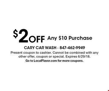 $2 Off Any $10 Purchase. Present coupon to cashier. Cannot be combined with any other offer, coupon or special. Expires 6/29/18.Go to LocalFlavor.com for more coupons.