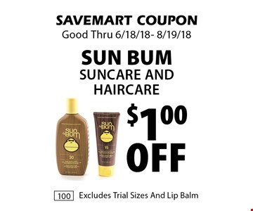 $1.00 Off sun bum suncare And Haircare. SAVEMART COUPON Good Thru 6/18/18- 8/19/18