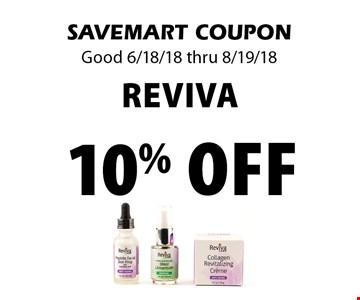 10% off Reviva. SAVEMART COUPON Good 6/18/18 thru 8/19/18