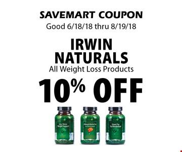 10% off Irwin naturals All Weight Loss Products. SAVEMART COUPON Good 6/18/18 thru 8/19/18