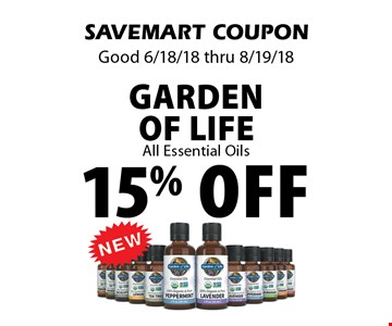 15% off Garden Of Life All Essential Oils. SAVEMART COUPON Good 6/18/18 thru 8/19/18