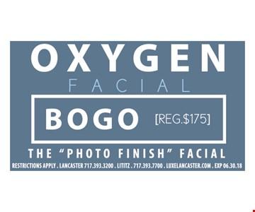 Oxygen Facial Bogo (Reg. $175). The