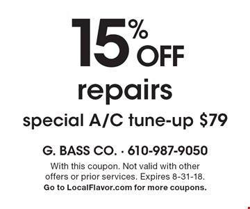 15% off repairsspecial A/C tune-up $79. With this coupon. Not valid with other offers or prior services. Expires 8-31-18. Go to LocalFlavor.com for more coupons.