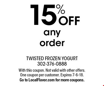 15% OFF any order. With this coupon. Not valid with other offers. One coupon per customer. Expires 7-6-18. Go to LocalFlavor.com for more coupons.