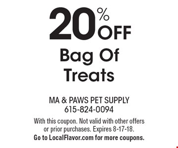 20% Off Bag Of Treats. With this coupon. Not valid with other offers or prior purchases. Expires 8-17-18. Go to LocalFlavor.com for more coupons.
