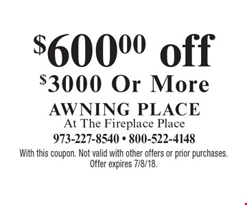 $600.00 off $3000 Or More. With this coupon. Not valid with other offers or prior purchases. Offer expires 7/8/18.
