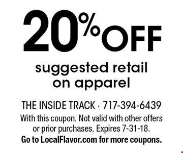20% OFF suggested retail on apparel. With this coupon. Not valid with other offers or prior purchases. Expires 7-31-18. Go to LocalFlavor.com for more coupons.