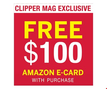 Free $100 Amazon E-Card With Purchase