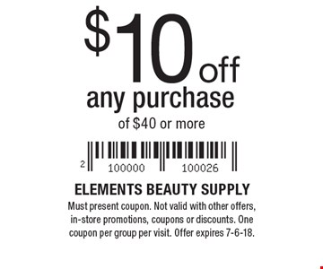 $10 off any purchase of $40 or more. Must present coupon. Not valid with other offers, in-store promotions, coupons or discounts. One coupon per group per visit. Offer expires 7-6-18.