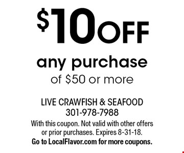 $10 OFF any purchase of $50 or more. With this coupon. Not valid with other offers or prior purchases. Expires 8-31-18.Go to LocalFlavor.com for more coupons.