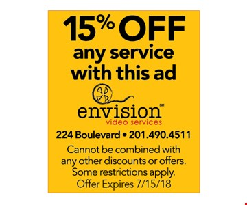 15% Off any service with this ad. Cannot be combined with any other discounts or offers. Some restrictions apply. Offer Expires 7/15/18.