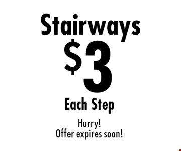 Carpet Cleaning Specials $3 Stairways Each Step. Hurry! Offer expires soon!