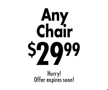 Upholstery Cleaning Specials $29.99 Any Chair. Hurry! Offer expires soon!