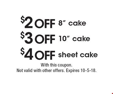 $4 off sheet cake. $3 off 10