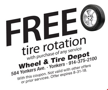 Free tire rotation with purchase of any service. With this coupon. Not valid with other offers or prior services. Offer expires 8-31-18.
