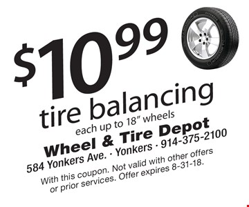 $10.99 tire balancing each up to 18