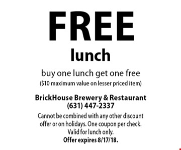Free lunch, buy one lunch get one free ($10 maximum value on lesser priced item). Cannot be combined with any other discount offer or on holidays. One coupon per check. Valid for lunch only. Offer expires 8/17/18.