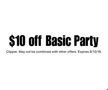 $10 off Basic Party. Clipper. May not be combined with other offers. Expires 8/10/18.