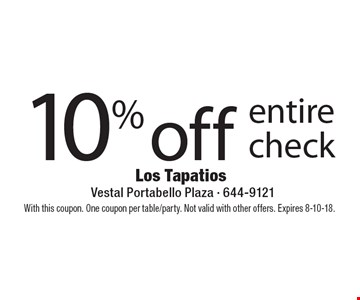 10% off entire check. With this coupon. One coupon per table/party. Not valid with other offers. Expires 8-10-18.