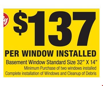 Only $137 Per Window Installed. Basement window standard size 32