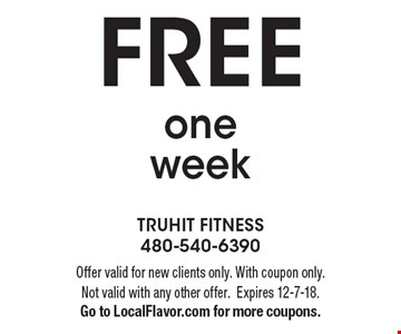 FREE one week. Offer valid for new clients only. With coupon only. Not valid with any other offer. Expires 12-7-18. Go to LocalFlavor.com for more coupons.