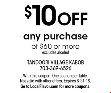 $10 OFF any purchase of $60 or more. excludes alcohol. With this coupon. One coupon per table. Not valid with other offers. Expires 8-31-18.Go to LocalFlavor.com for more coupons.