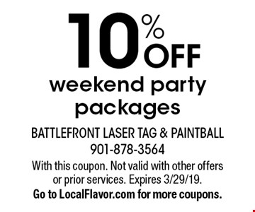 10% OFF weekend party packages. With this coupon. Not valid with other offers or prior services. Expires 3/29/19. Go to LocalFlavor.com for more coupons.