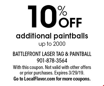 10% OFF additional paintballs up to 2000. With this coupon. Not valid with other offers or prior purchases. Expires 3/29/19. Go to LocalFlavor.com for more coupons.