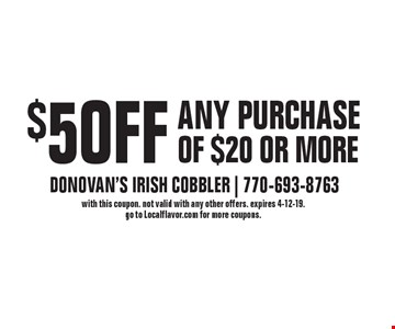 $5 OFF ANY PURCHASE OF $20 OR MORE. with this coupon. not valid with any other offers. expires 4-12-19. go to Localflavor.com for more coupons.