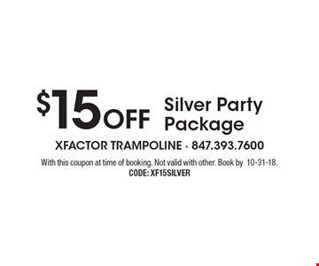 $15 Off Silver Party Package. With this coupon at time of booking. Not valid with other. Book by 10-31-18. CODE: XF15SILVER