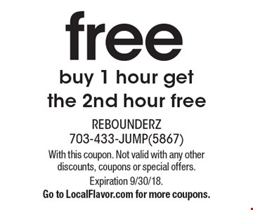 free buy 1 hour get, the 2nd hour free. With this coupon. Not valid with any other discounts, coupons or special offers. Expiration 9/30/18. Go to LocalFlavor.com for more coupons.