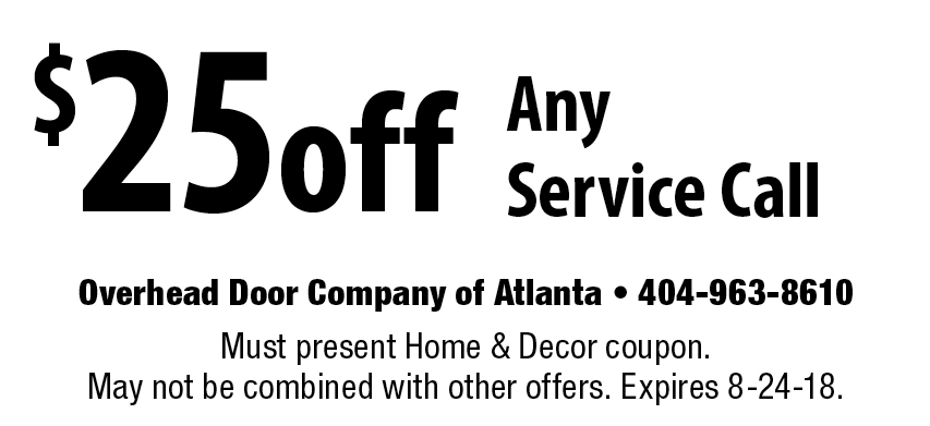 Overhead Doors Of Atlanta: $25off Any Service Call. Must Present Home U0026  Decor