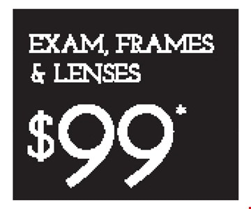 EXAM, FRAMES & LENSES $99* - *Frames from select group with single-vision lenses. Contact lens exam additonal. **With purchase of complete pair of eyeglasses or an annual supply of contact lenses. Contact lens exam additional. ‡Offer for new DAILIES® wearers only. With purchase of (8) 90 packs of DAILIES® AquaComfort Plus® contact lenses. Rebate form required to be mailed in. $220 rebate will be sent in the form of a prepaid Visa® card to the address provided on the rebate form. DAILIES® AquaComfort Plus® is a trademark of Alcon®, a Novartis company. Valid at Yonkers location only. †Frames from select group with single-vision lenses. ††Polycarbonate lenses free with purchase of kid's frames for children age 13 and under. ^On purchase of complete pair of prescription eyeglasses. Offers cannot be combined with insurance. Other restrictions may apply. See store for details. Limited time offers.