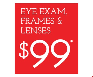 $99 Eye Exam, Frame & Lenses. Frames from select group with single-vision lenses. Contact lens exam additional. With purchase of complete pair of eyeglasses or an annual supply of contact lenses. Contact lens exam additional. Offer for new DAILIES® wearers only. With purchase of (8) 90 packs of DAILIES® AquaComfort Plus® contact lenses. Rebate form required to be mailed in. $220 rebate will be sent in the form of a prepaid Visa® card to the address provided on the rebate form. DAILIES® AquaComfort Plus® is a trademark of Alcon®, a Novartis company. Frames from select group with single-vision lenses. Polycarbonate lenses free with purchase of kid's frames for children age 13 and under. On purchase of complete pair of prescription eyeglasses. Offers valid at Yorktown Heights location only. Offers cannot be combined with insurance. Other restrictions may apply. See store for details. Limited time offers.