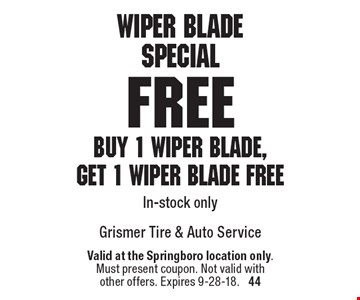 Wiper Blade Special: Buy 1 wiper blade, get 1 wiper blade free In-stock only. Valid at the Springboro location only. Must present coupon. Not valid with other offers. Expires 9-28-18.  44