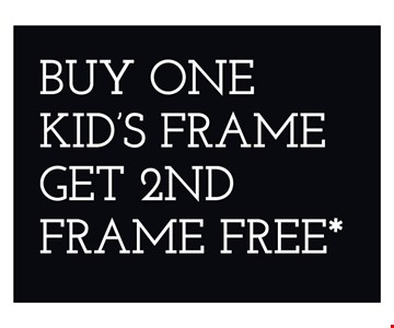 *Restrictions may apply. **Frames from select group with single-vision lenses. †On purchase of complete pair of prescription eyeglasses. Offers cannot be combined with insurance or other offers. See store for details. Limited time offers.