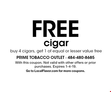 FREE cigarbuy 4 cigars, get 1 of equal or lesser value free. With this coupon. Not valid with other offers or prior purchases. Expires 1-4-19. Go to LocalFlavor.com for more coupons.