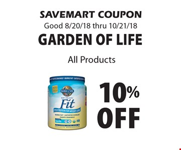 10% Off garden of life All Products. SAVEMART COUPON Good 8/20/18 thru 10/21/18