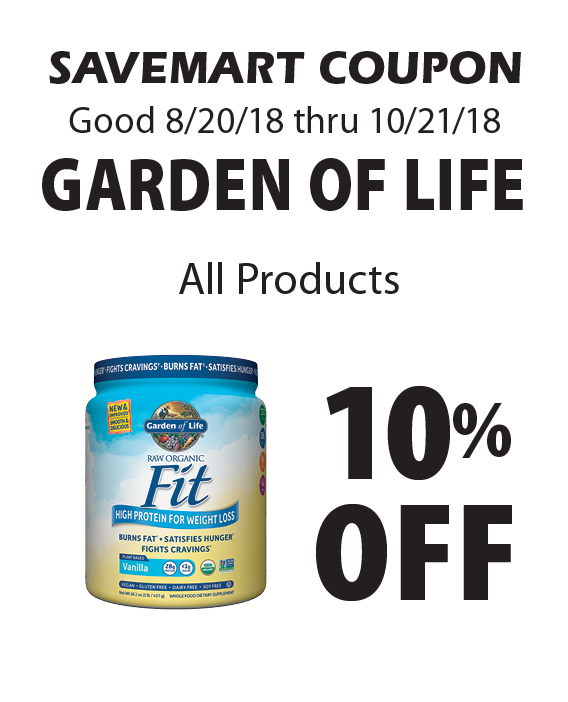 Savemart: 10% Off Garden Of Life All Products. SAVEMART COUPON Good 8/