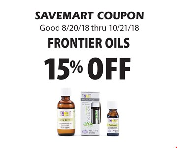 15% off Frontier Oils. SAVEMART COUPON Good 8/20/18 thru 10/21/18