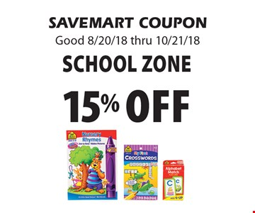 15% off School Zone. SAVEMART COUPON Good 8/20/18 thru 10/21/18