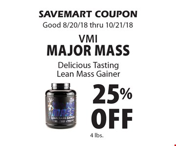 25% Off VMI Major Mass. SAVEMART COUPON Good 8/20/18 thru 10/21/18