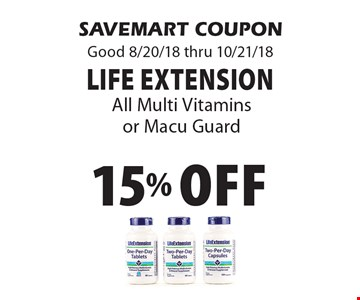 15% Off Life Extension All Multi Vitamins or Macu Guard. SAVEMART COUPON Good 8/20/18 thru 10/21/18