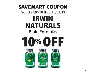 10% Off Irwin Naturals Brain Formulas. SAVEMART COUPON Good 8/20/18 thru 10/21/18