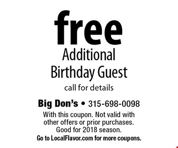 Free Additional Birthday Guest. Call for details. With this coupon. Not valid with other offers or prior purchases. Good for 2018 season. Go to LocalFlavor.com for more coupons.