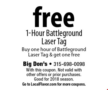 Free 1-Hour battleground Laser Tag. Buy one hour of Battleground Laser Tag & get one free. With this coupon. Not valid with other offers or prior purchases. Good for 2018 season. Go to LocalFlavor.com for more coupons.