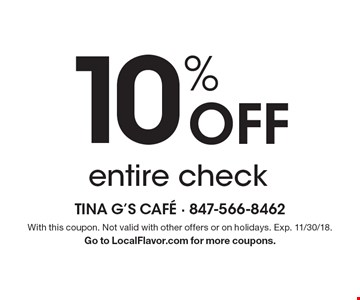 10% Off entire check. With this coupon. Not valid with other offers or on holidays. Exp. 11/30/18. Go to LocalFlavor.com for more coupons.